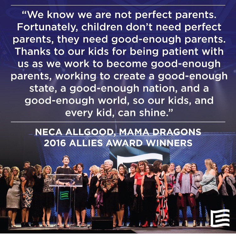 Quote graphic from the 2016 Allies Dinner Award Winners, the Mama Dragons