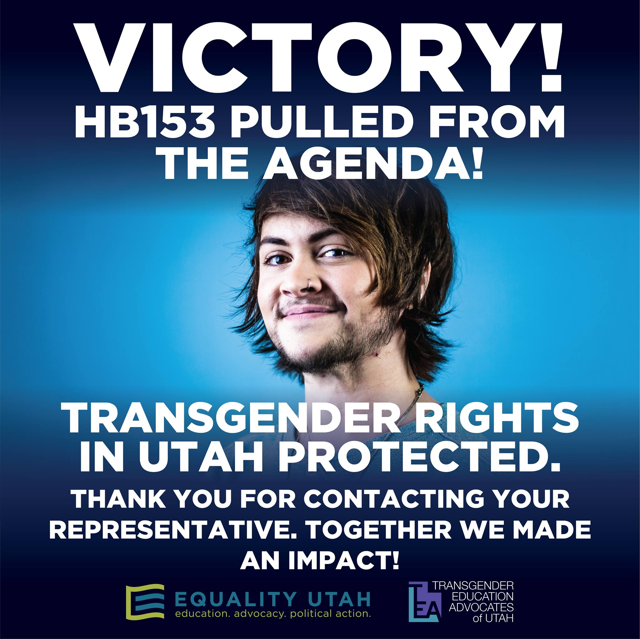 Victory graphic for HB153 being pulled from the legislative agenda, protecting transgender rights in Utah