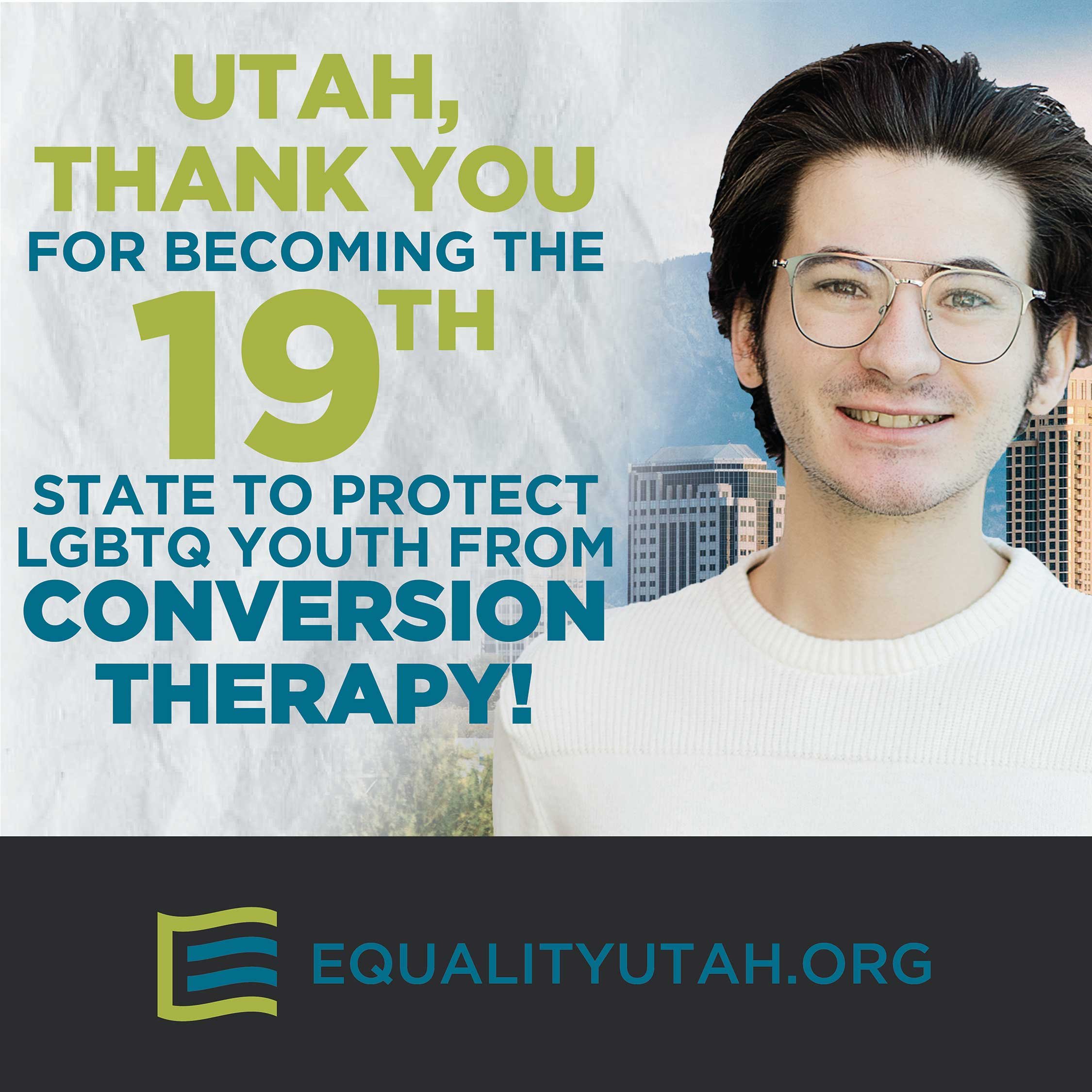 Thank you graphic for Utah becoming the 19th state to ban conversion therapy for minors