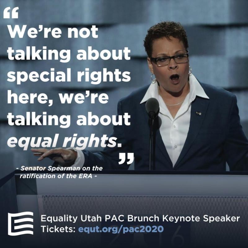 Quote graphic of Senator Pat Spearman, promoting Equality Utah's 2020 PAC Brunch