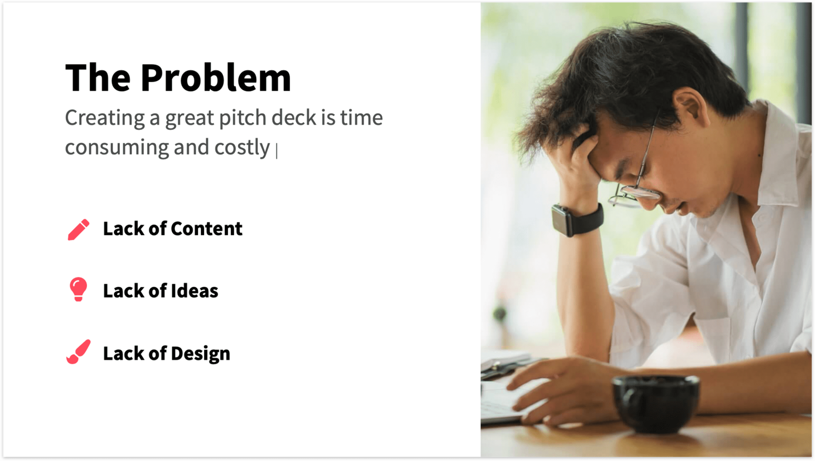Pitch Deck Problem Slide red design