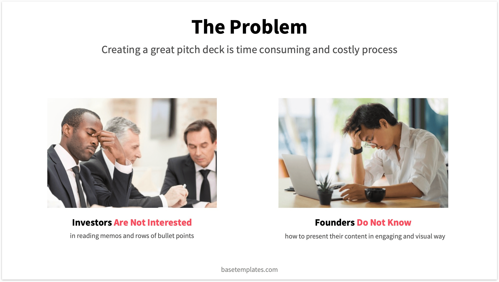 Problem slide with two photos, a catchy subheadline and two statements