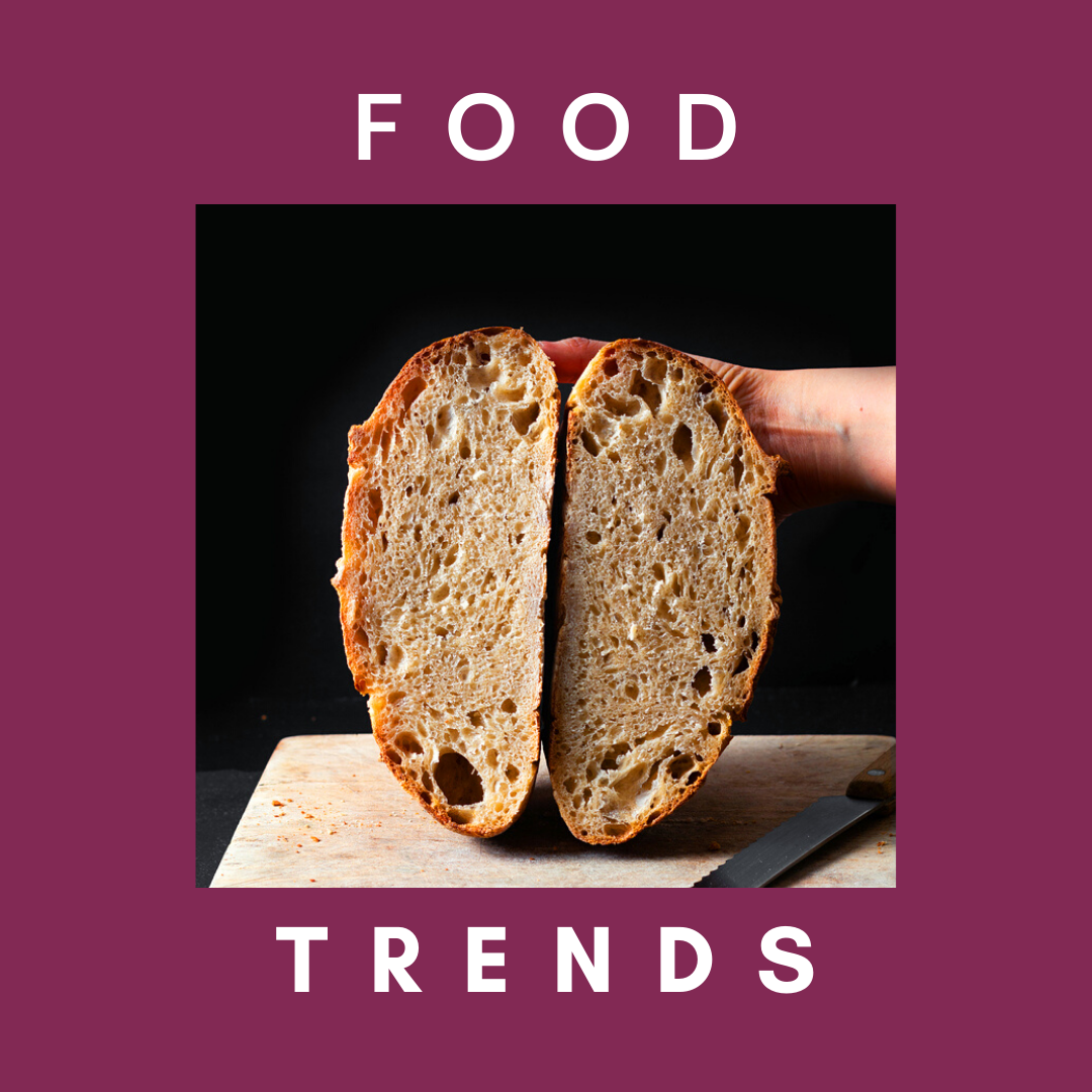 """Freshly baked bread and text that says """"food trends"""""""