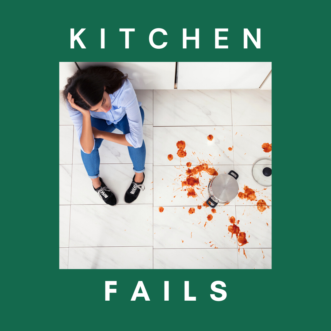 """Woman sitting on floor next to overturned pot and spilled tomato sauce with text that says """"kitchen fails"""""""