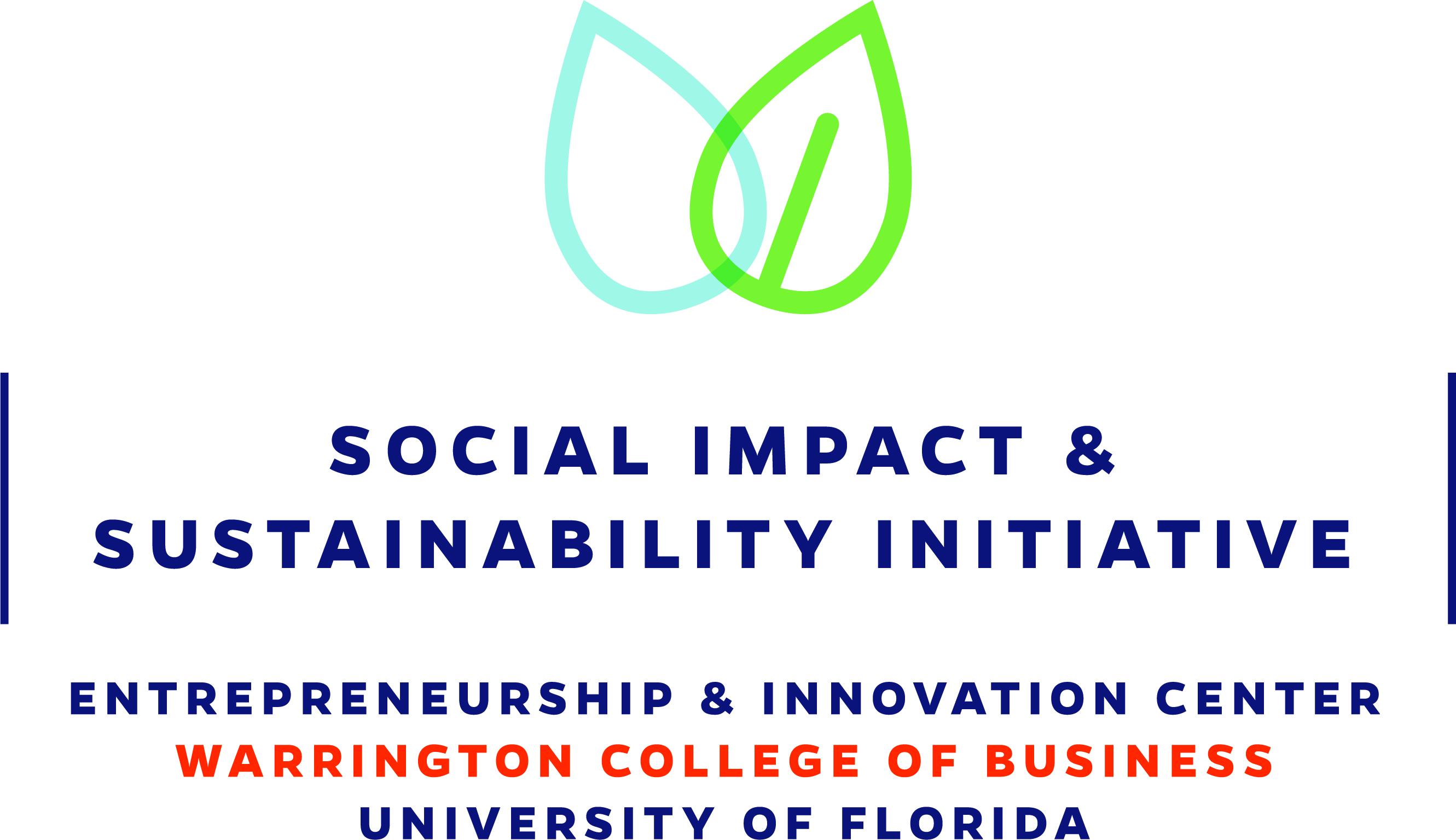 Social Impact & Sustainability Initiative University of Florida