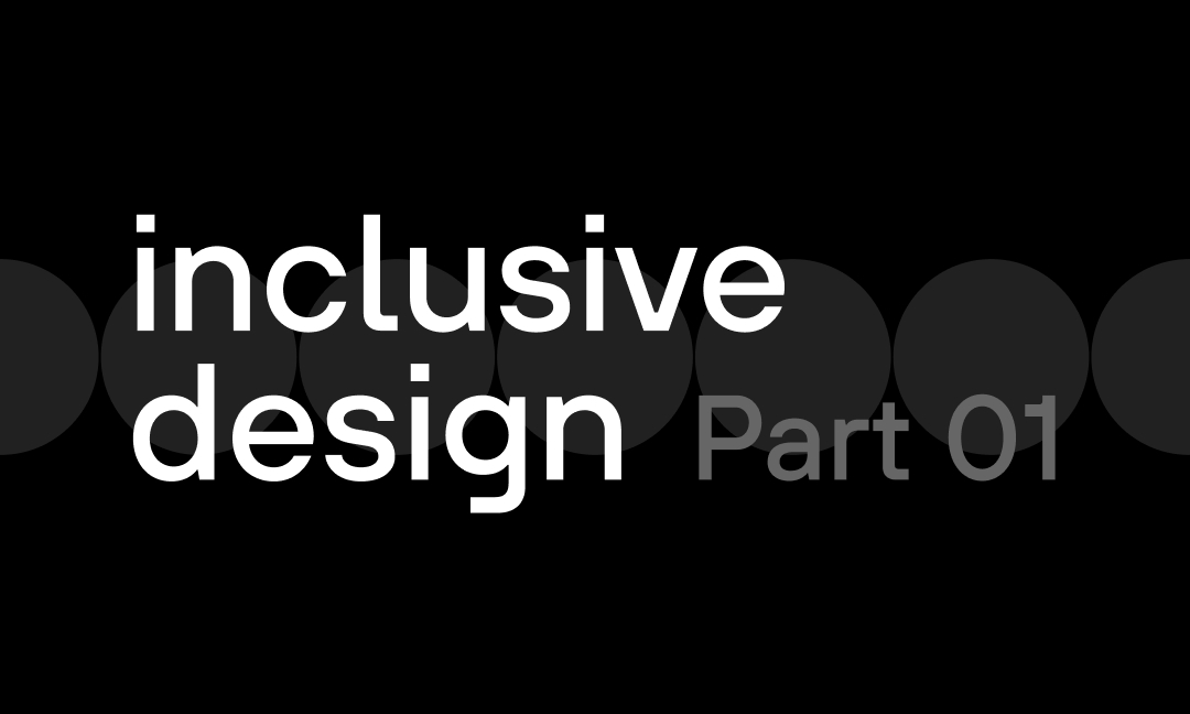 Inclusive digital design: A quite honest reality check