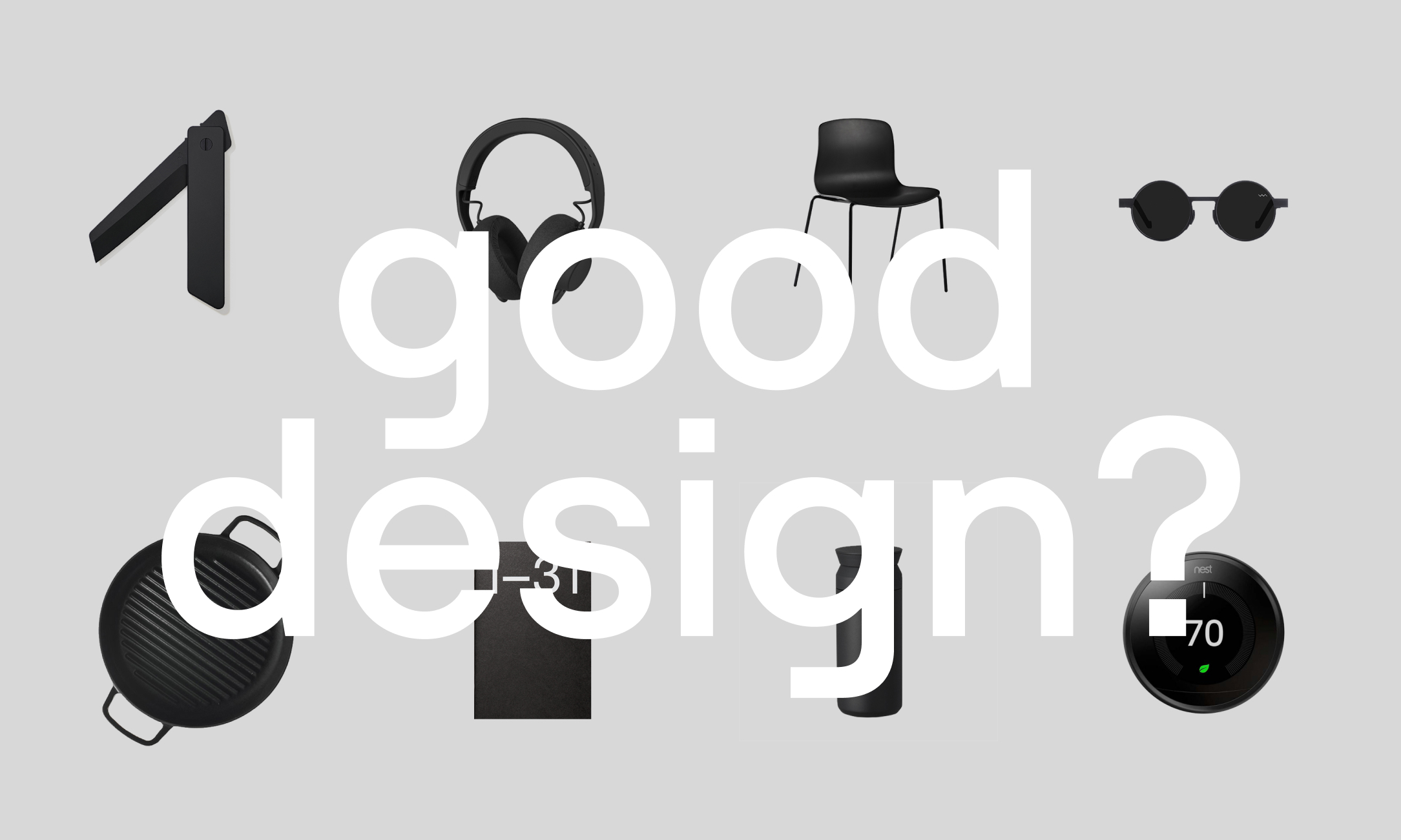 Good thoughts on good design