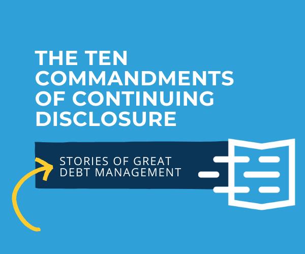 The Ten Commandments of Continuing Disclosure