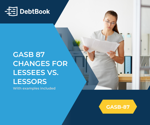 GASB 87 Changes for Lessees vs. Lessors
