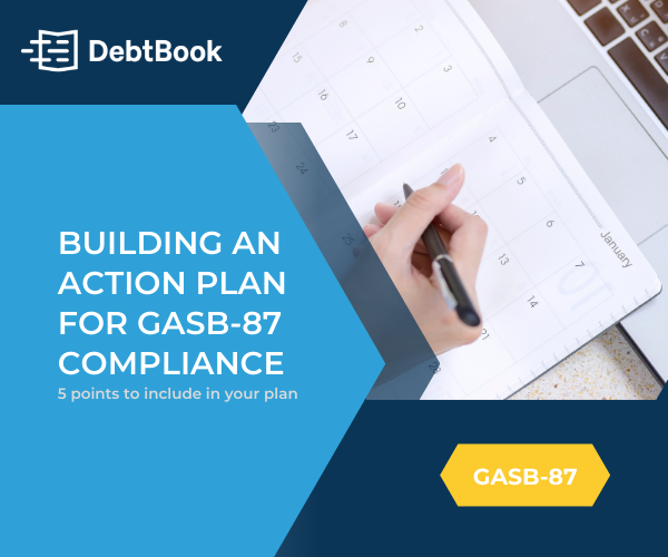 Building an Action Plan for GASB-87 Compliance