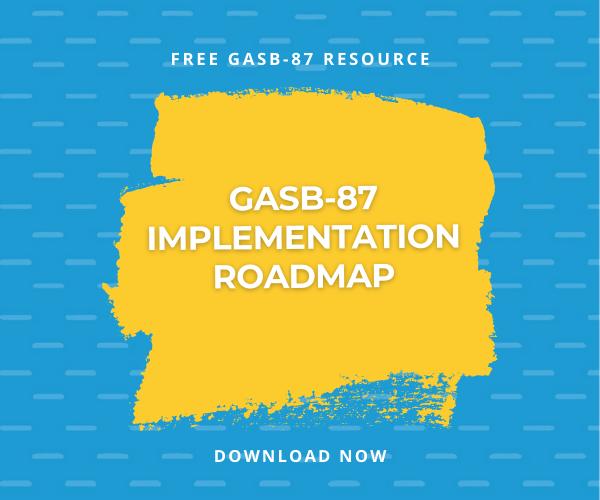 [FREE DOWNLOAD] GASB-87 Implementation Roadmap