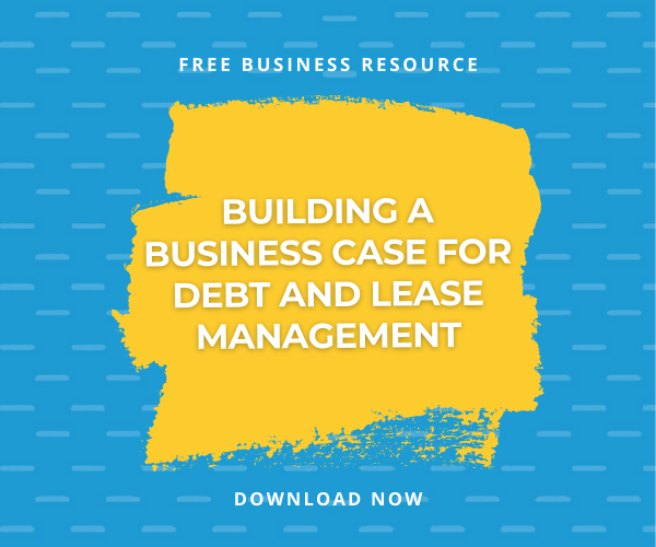 [FREE DOWNLOAD] Checklist: Building a Business Case for Debt and Lease Management Software