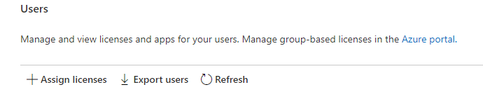 Screenshot of the Users section of the page and the Assign licenses option with a plus sign in front of it.
