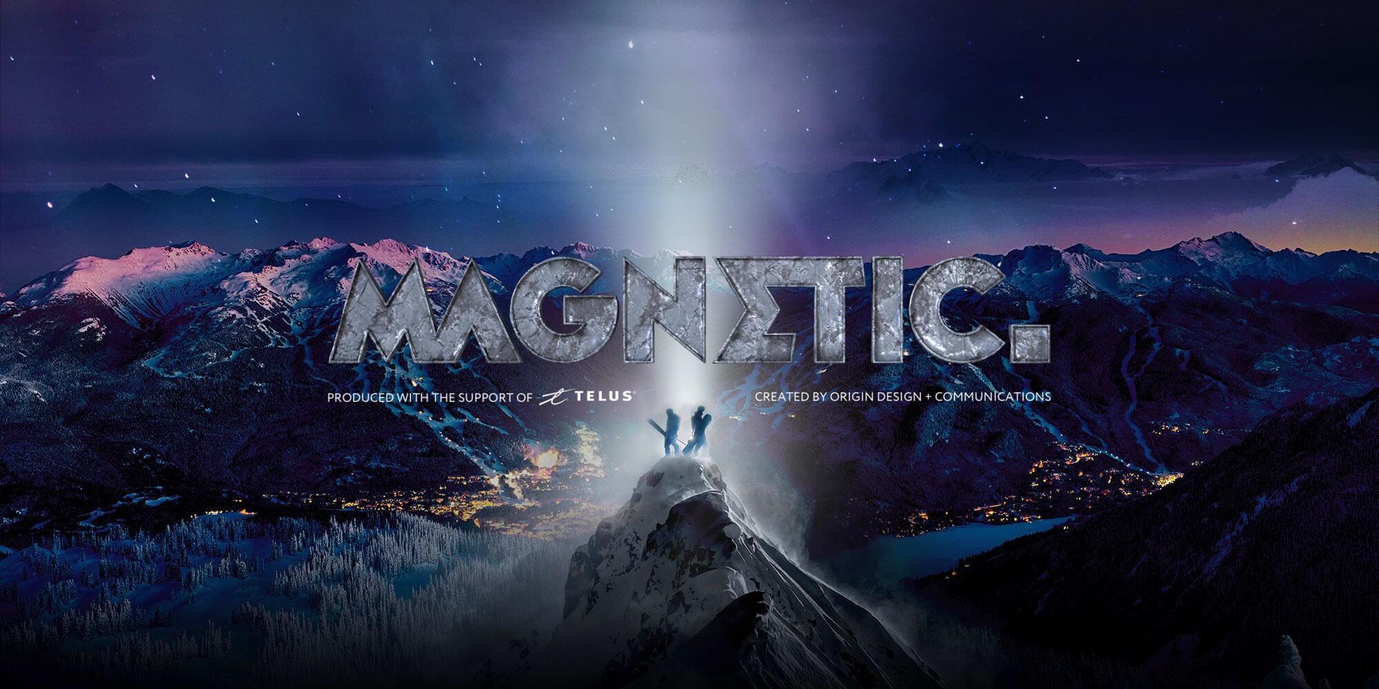 Magnetic - A Whistler Blackcomb ski film