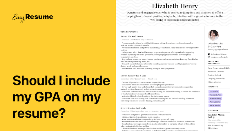 Should I Add My GPA On My Resume in 2020? (Tips & Examples)