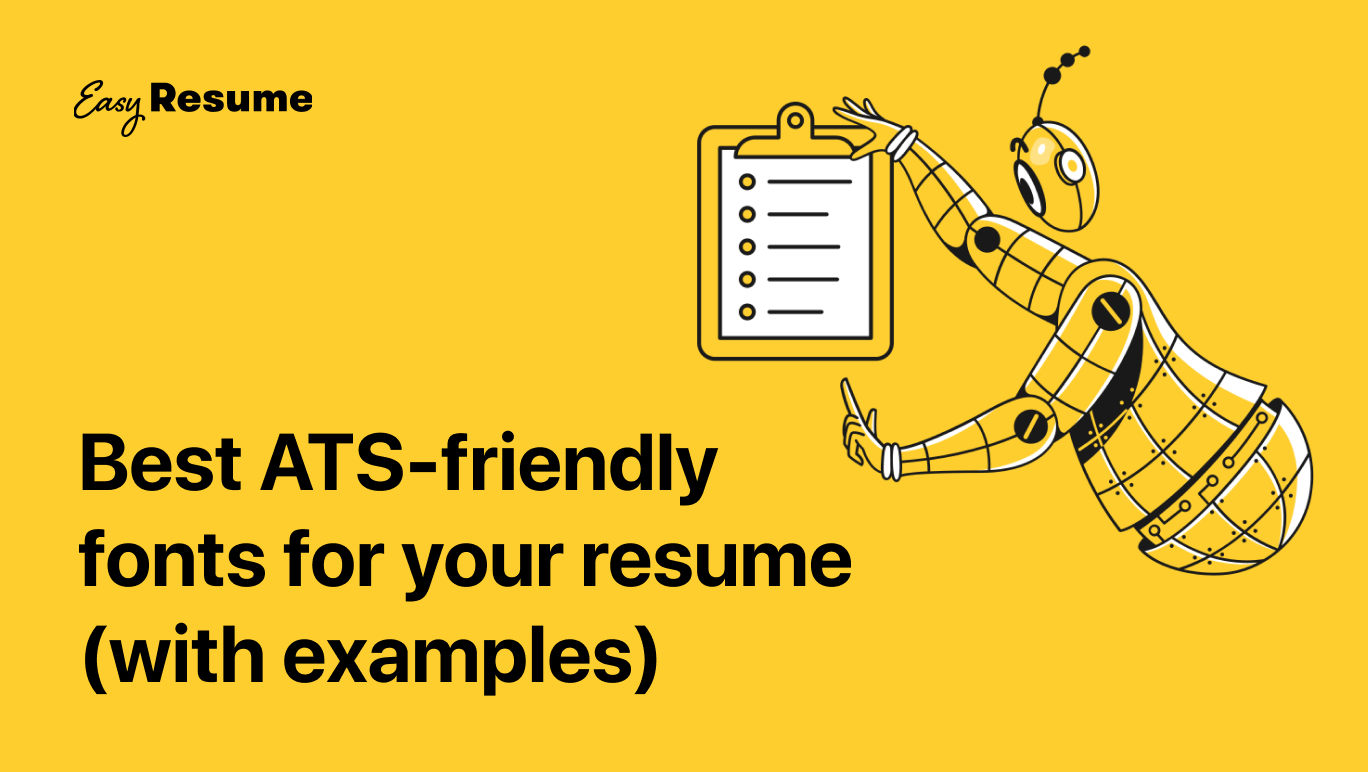 Top 10 ATS-Friendly and Readable Resume Fonts in 2021