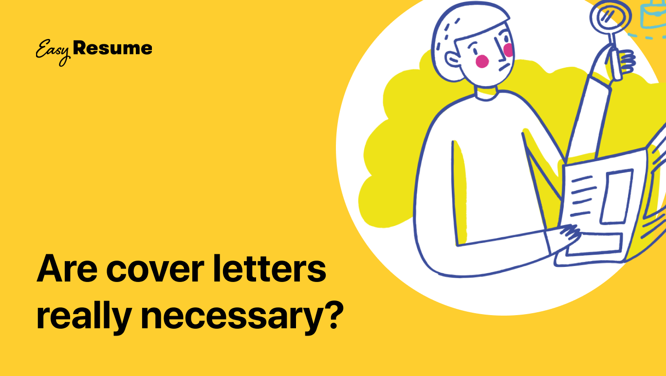 Are Cover Letters Necessary in 2021?