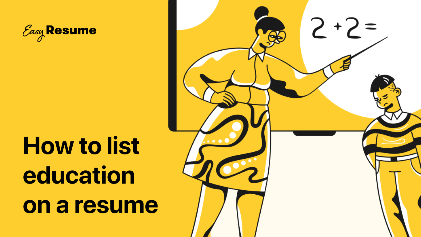 How to List Education on a Resume in 2021 (With Examples)