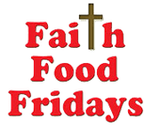 Faith Food Fridays