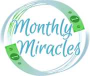 Monthly Miracles