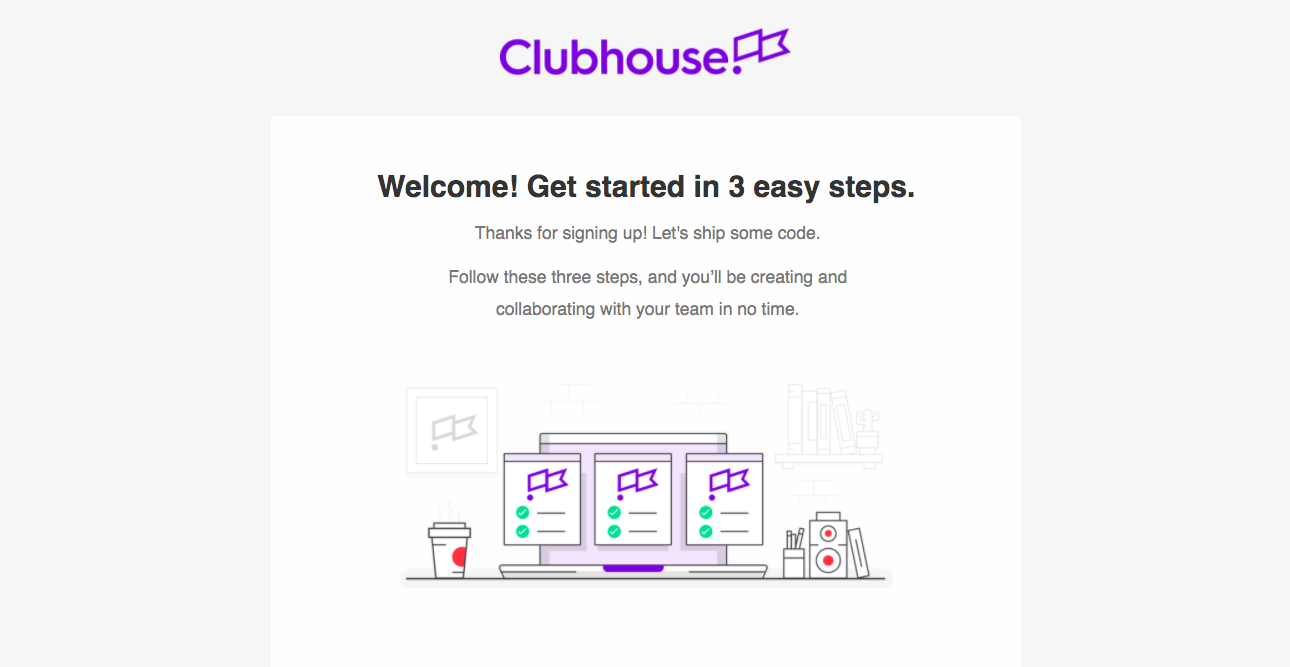 Clubhouse Welcome Email
