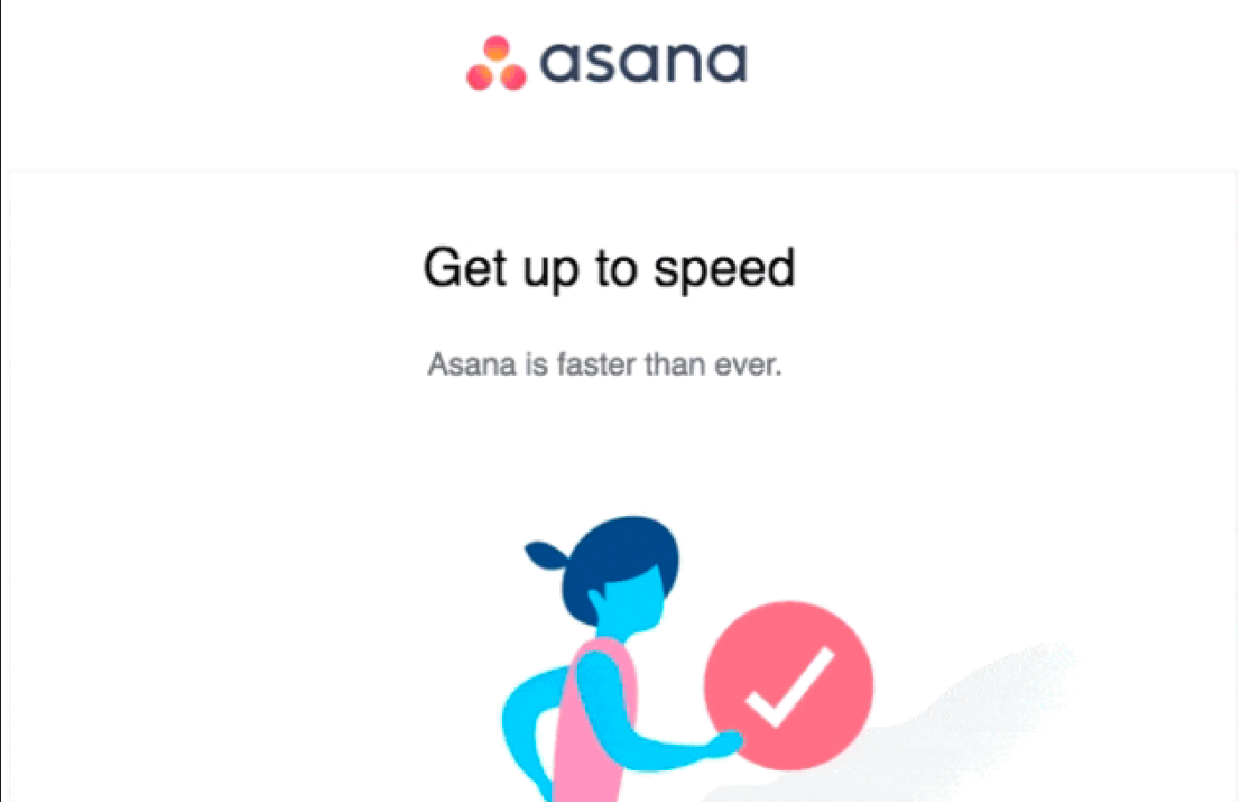 Asana Retention / Reactivation Emails