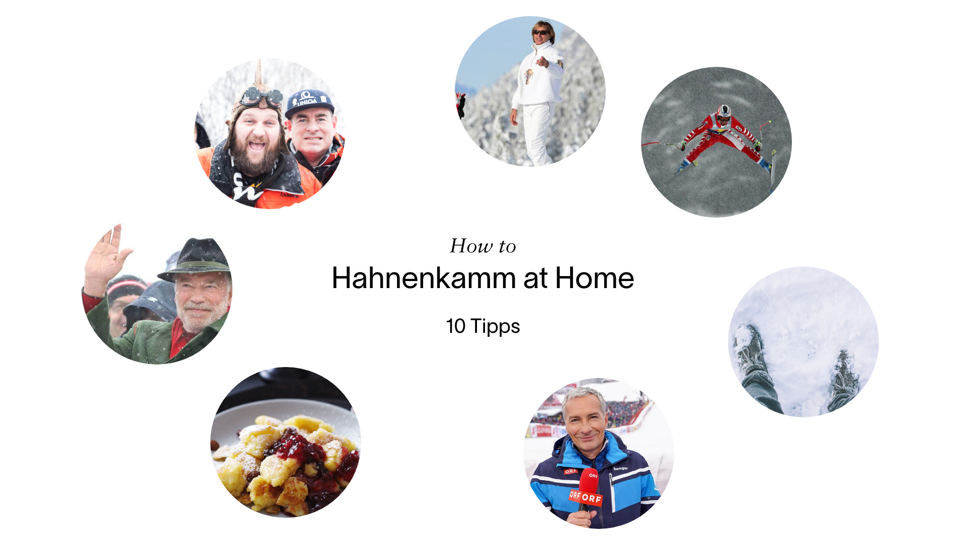 10 Tipps: How to Hahnenkamm at Home