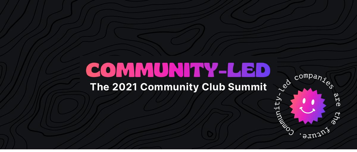 Community Club Summit 2021