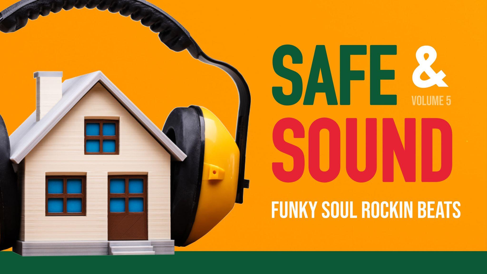 Homegrown Djs: Safe & Sound (Vol 5) - January 30th 2021