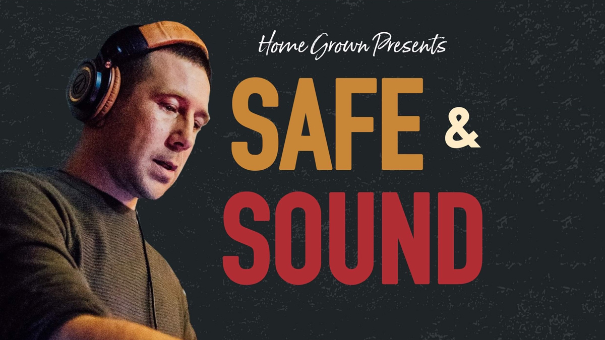 Homegrown DJs: Safe & Sound Guest Mix (Tropical North) - Saturday 27th February 2021