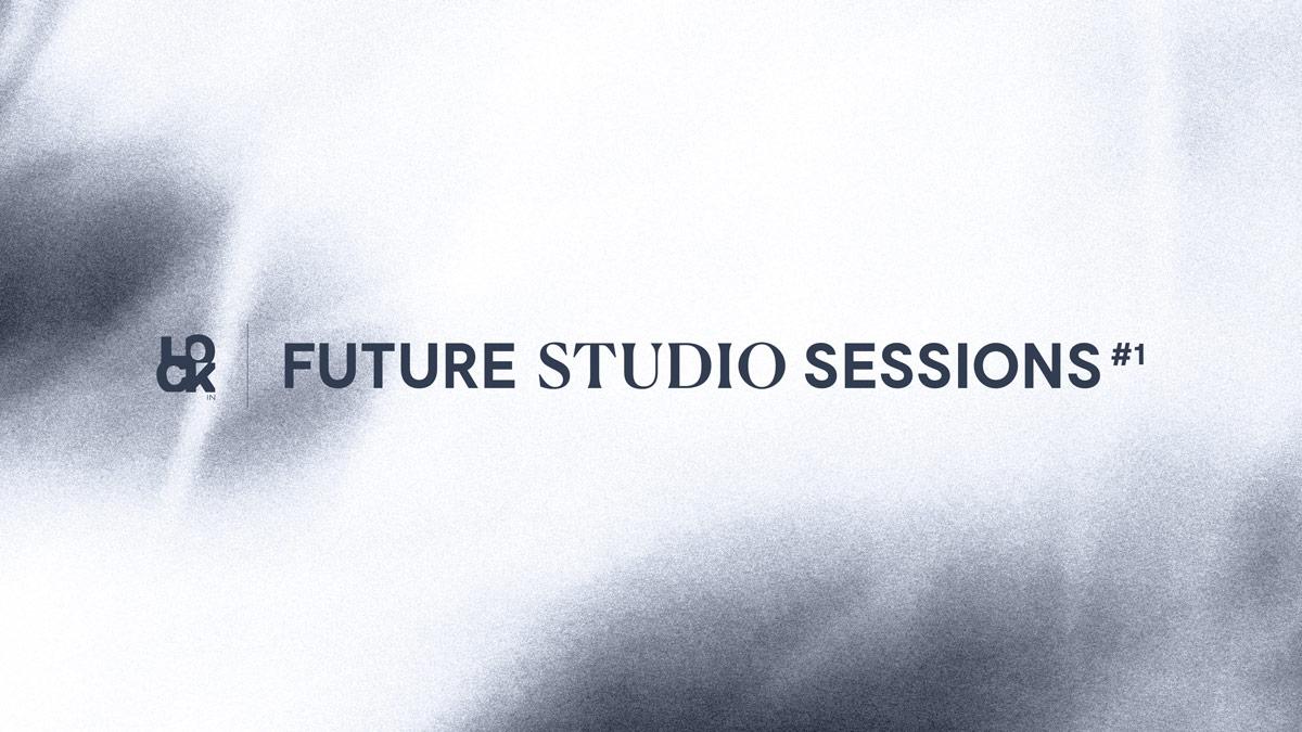 Future Studio Sessions #1 - Laboratoire & Strike One