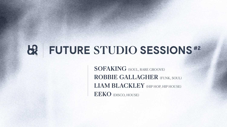 Future Studio Sessions #2