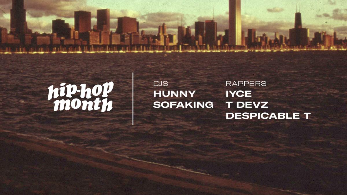 Hip Hop Month: Iyce, T Devz, Despicable T, Hunny & SOFAKING