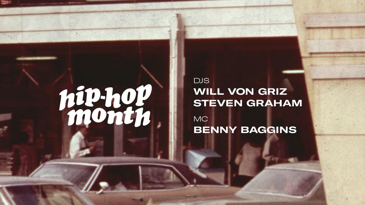 Hip Hop Month: Will Von Griz, Steven Graham & Benny Baggins