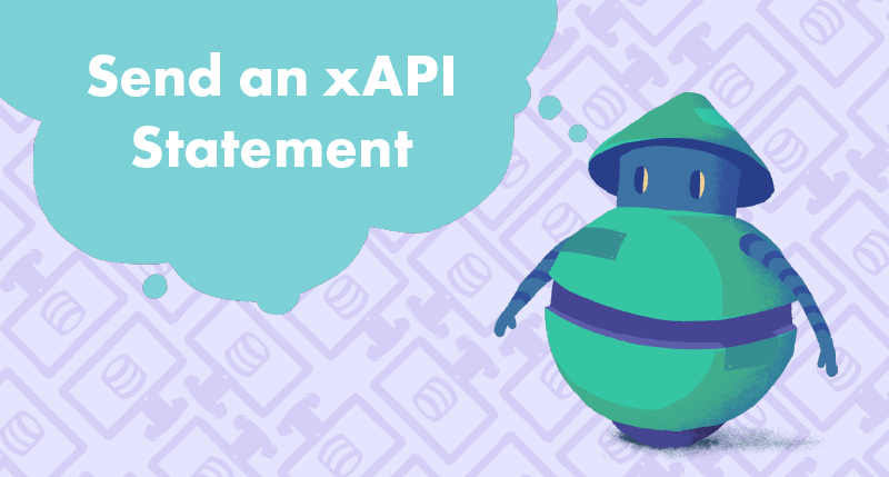 Send an xAPI Statement from Articulate Storyline tutorial cover photo