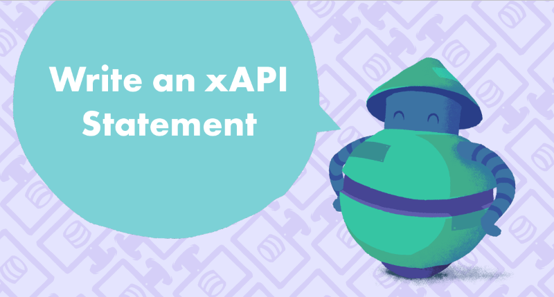 How to Write an xAPI Statement tutorial cover photo