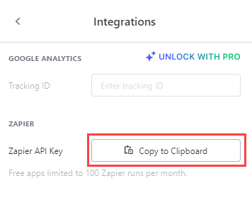 Select the Copy to Clipboard button next to Zapier API Key