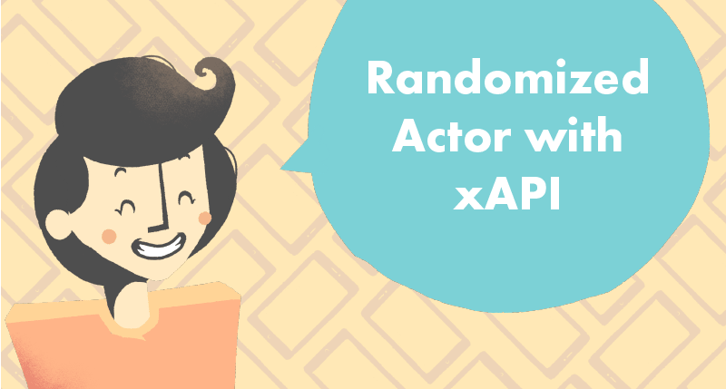 Generate a Random Actor for xAPI tutorial cover photo