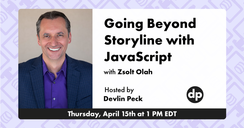 Going Beyond Storyline with JavaScript ft. Zsolt Olah Live Event Cover Photo