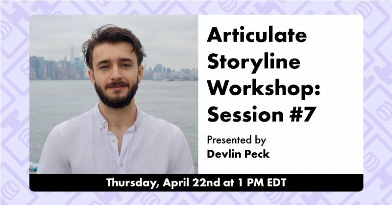 Articulate Storyline Workshop Session #7 Live Workshop Cover Photo