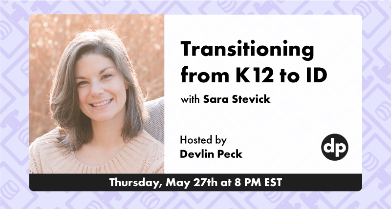 How to Transition from K12 to instructional design with Sara Stevick live event cover photo