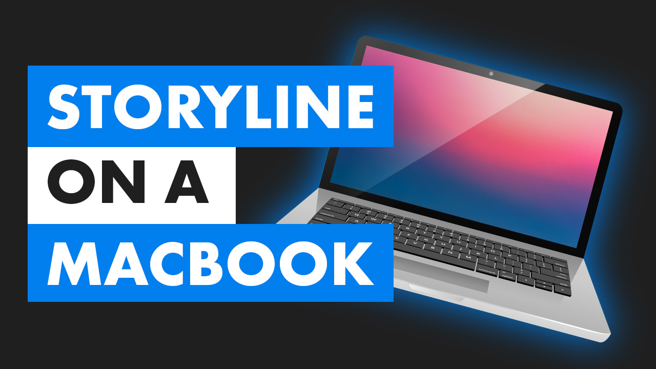 How to Run Storyline on M1 Macbook video cover photo