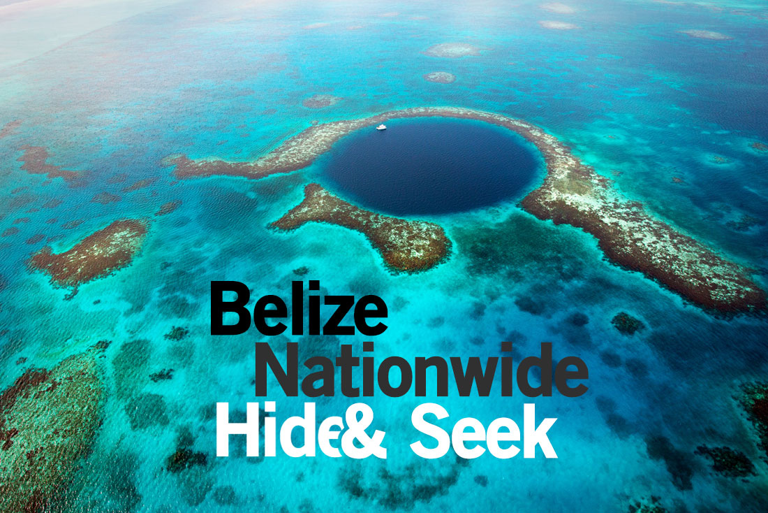 Belize Nationwide hide and seek