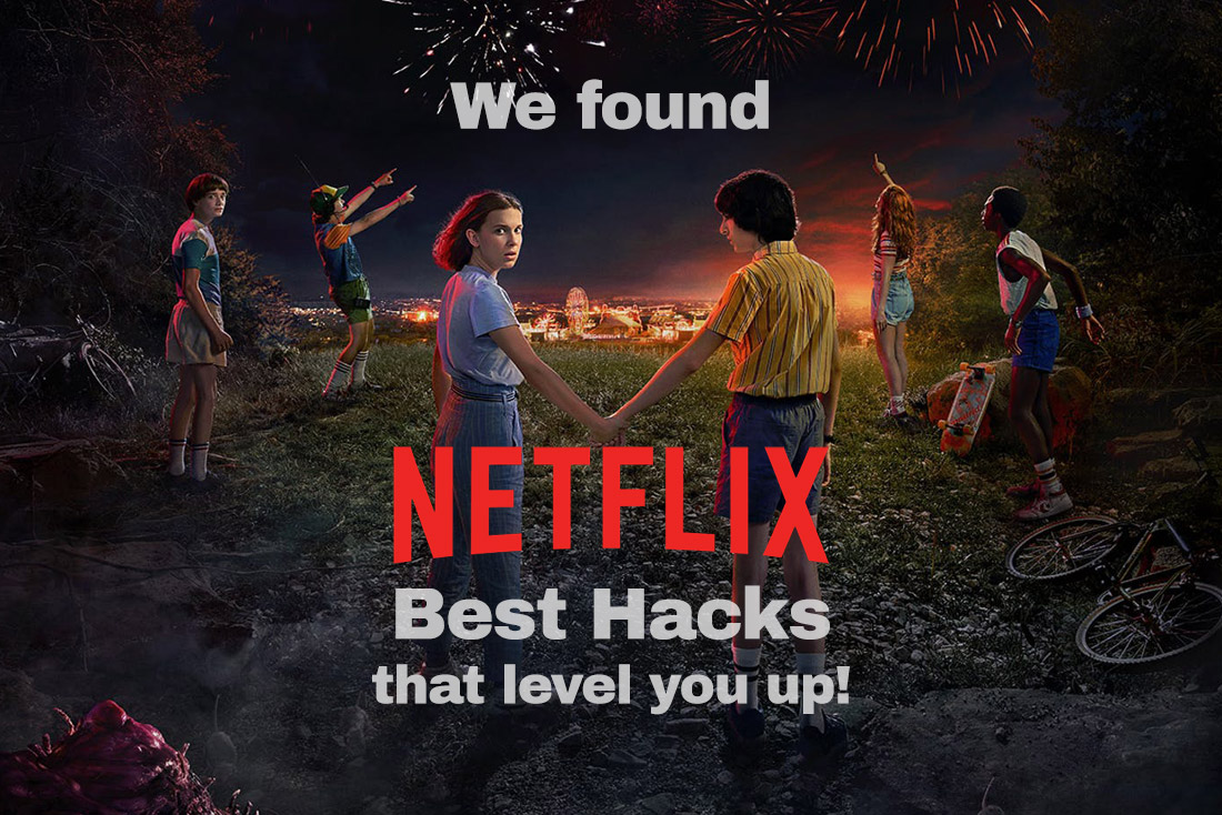 NETFLIX Best Hacks that level you up!