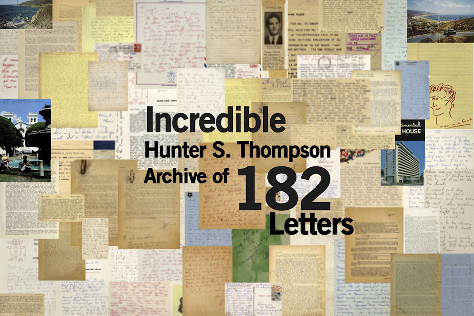 The Incredible Hunter S. Thompson archive