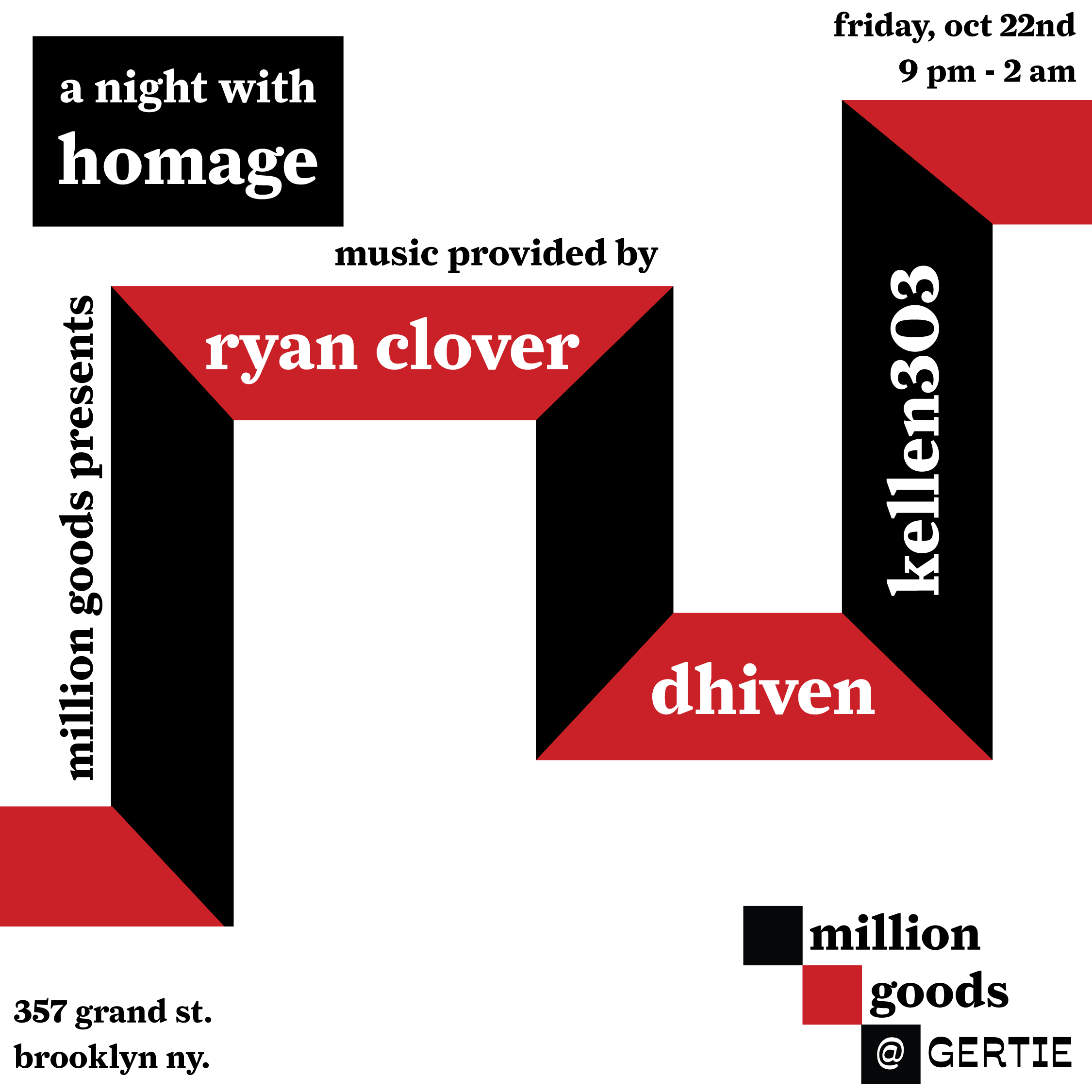 A night with homage ft. ryan clover, dhiven & kellen303