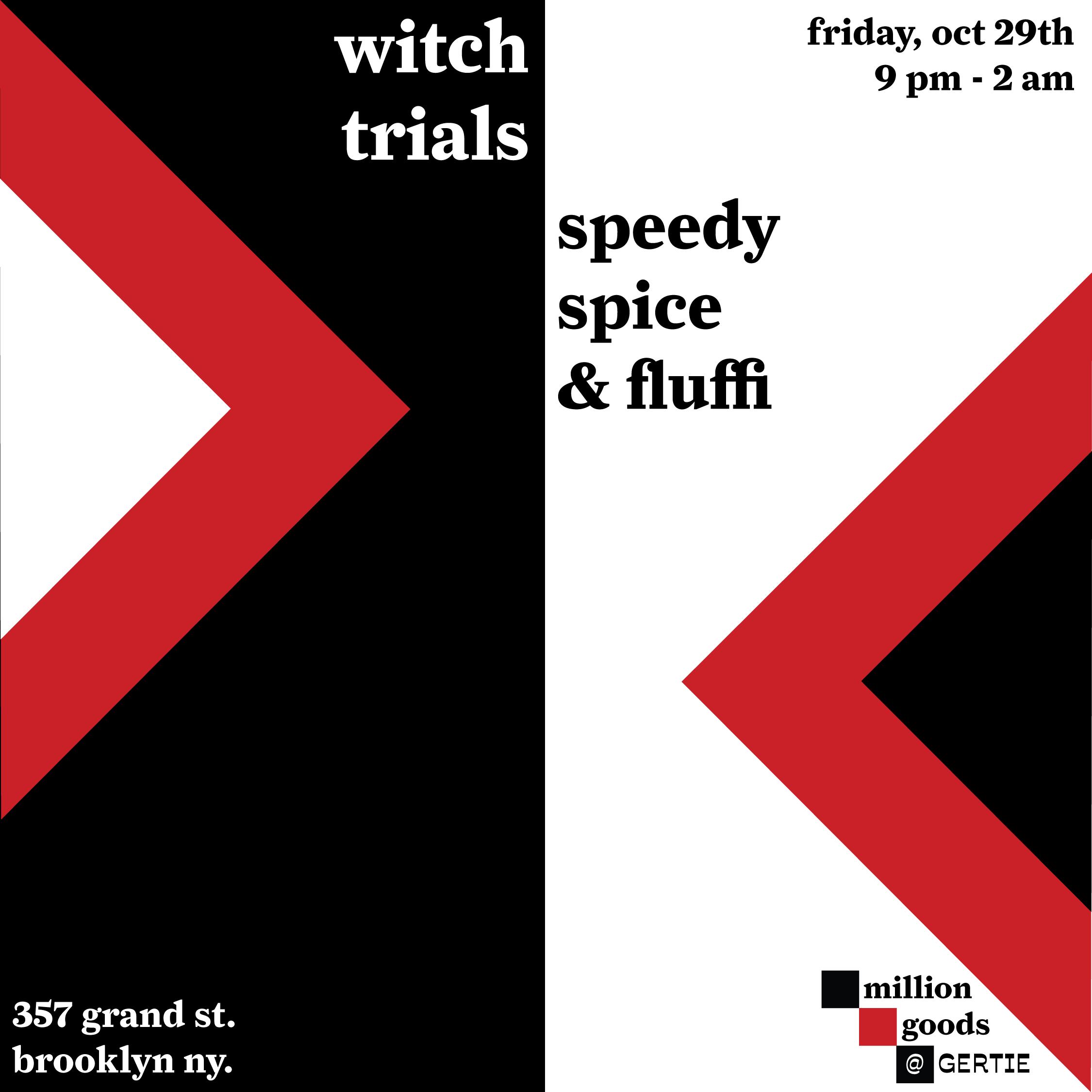 witch trials w/ fluffi b2b speedy spice