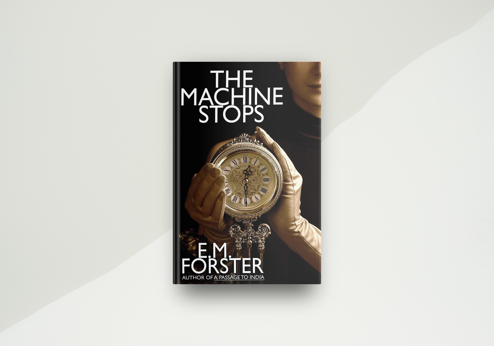 The Machine Stops By E. M. Forster - Book Cover