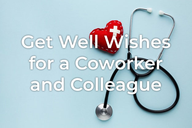 Get Well Wishes for Coworker