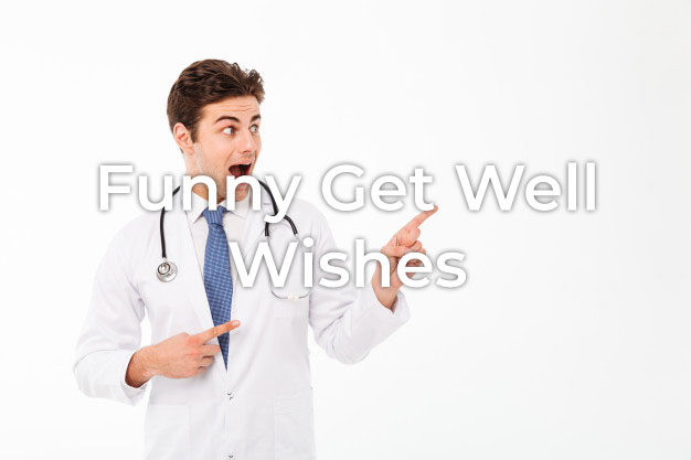 Funny Get Well Wishes